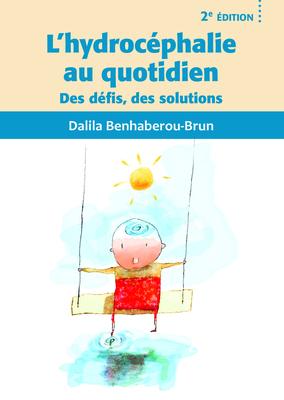 Un livre pour tout savoir sur l'hydrocéphalie et mieux la vivre au quotidien